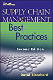 Supply Chain Management Best Practices, Second Edition