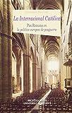 La internacional catolica / The Catholic International: Pax Romana En La Política Europea De Posguerra / Pax Romana in the Postwar European Politics (Spanish Edition)