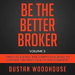 Be the Better Broker, Volume 3