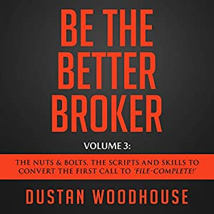 Be the Better Broker, Volume 3 Audiobook
