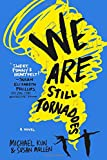 We Are Still Tornadoes: A Novel