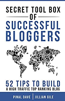 Secret Tool Box of  Successful Bloggers: 52 Tips to Build a High Traffic Top Ranking Blog by [Gile, Jillian, Dave, Pinal]