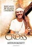 The Cross, Arthur Blessitt, 0830856315