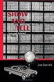 Show and Tell, Jim Daniels, 0299185842