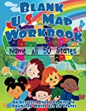 img - for Blank US Map Workbook: Name All 50 States (Draw and Write Activity Book for Kids) book / textbook / text book
