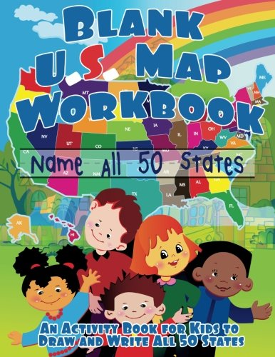 Blank US Map Workbook: Name All 50 States (Draw and Write Activity Book for Kids)