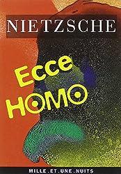 Ecce Homo : Comment on devient ce que l'on est