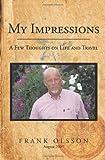 My Impressions, Frank Olsson, 142691458X