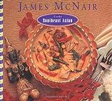 James Mcnair Cooks Southeast Asian, James McNair, 0811804534