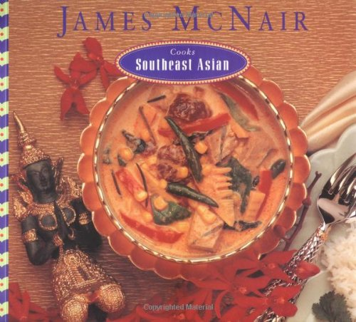 James McNair Cooks Southeast Asian