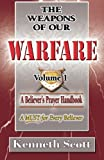 img - for The Weapons of Our Warfare: Volume 1 book / textbook / text book