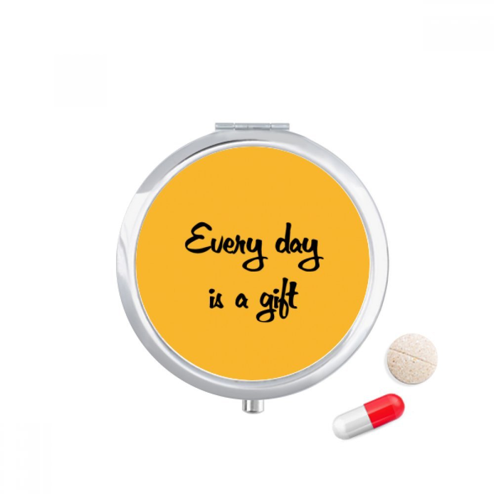 Every Day Is A Gift Inspirational Travel Pocket Pill case Medicine Drug Storage Box Dispenser Mirror Gift