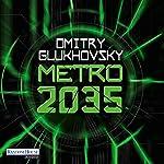 Metro 2035 (Metro 3) | Dmitry Glukhovsky