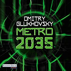 Metro 2035 (Metro 3) Hörbuch