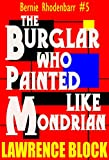 The Burglar Who Painted Like Mondrian by Lawrence Block front cover