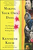 From one of the most esteemed American poets of the twenty-first century comes a celebration of poetry and an invitation for anyone to experience its beauty and wonder.Full of fresh and exciting insights, Making Your Own Days illuminates the somewhat...