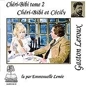 Chéri-Bibi et Cécily (Chéri-Bibi 2) | Gaston Leroux