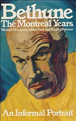 Bethune: The Montreal Years