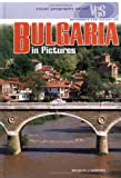 Bulgaria in Pictures (Visual Geography (Twenty-First Century))