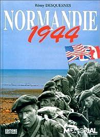 Normandie 1944 par Rémy Desquesnes