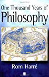 One Thousand Years of Philosophy, Harré, Rom, 0631219013