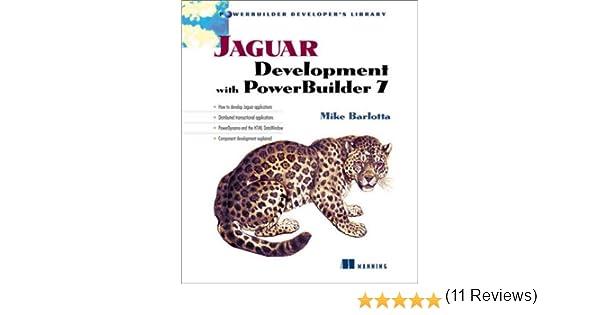 Jaguar Development with PowerBuilder 7 PowerBuilder Developers – Powerbuilder Programmer