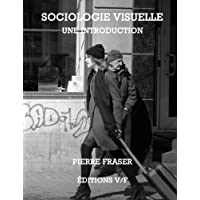 Sociologie Visuelle: une introduction