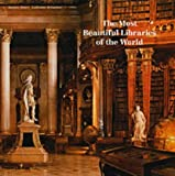 img - for Most Beautiful Libraries of the World book / textbook / text book
