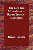 The Life and Adventures of Baron Trenck, Baron Trenck, 1406810827
