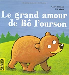 "Afficher ""Grand amour de bô l'ourson (Le)"""