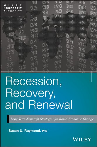 Recession, Recovery, and Renewal: Long-Term Nonprofit Strategies for Rapid Economic Change