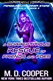 : A Surreptitious Rescue of Friends and Foes (Aeon 14: Perseus Gate Season 2)