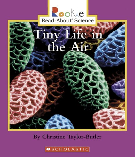 Download Tiny Life In The Air (Rookie Read-About Science) pdf epub