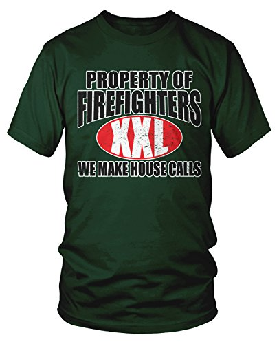 Amdesco Men's Property of Firefighters We Make House Calls T-Shirt, Forest Green 2XL