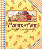 Mother O' Mine, Mary Engelbreit, 0836246063