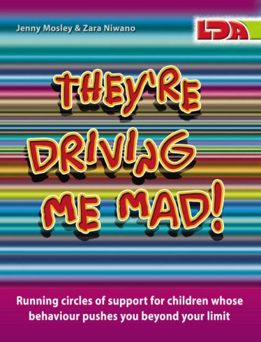 Download They're Driving Me Mad!: Running Circles of Support for Children Whose Behaviour Pushes You Beyond Your Limit ebook