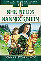 The Fields of Bannockburn: A Novel of Christian Scotland from Its Origins to Independence Paperback