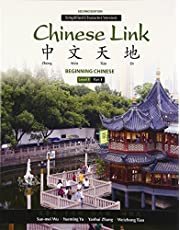 Chinese Link: Beginning Chinese, Simplified Character Version, Level 1/Part 1