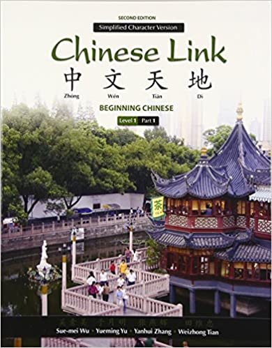 }FB2} Chinese Link: Beginning Chinese, Simplified Character Version, Level 1/Part 1 (2nd Edition). Center volver tourism Registro awarded