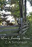 Love's Journey Home: The Search for Love (Journey Home Series Book 1)