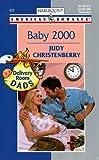 Baby 2000, Judy Christenberry, 0373168020