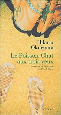 Le Poisson-Chat aux trois yeux par Yasuhiro Okuizumi