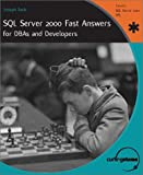 SQL Server 2000 Fast Answers for Dbas and Developers, Joseph Sack, 1590591615