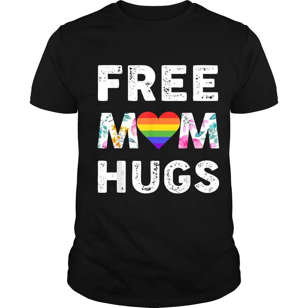 Free Mom Hugs Tshirt Pride Lgbt Floral Shirt