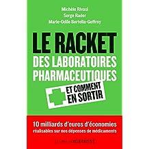 Racket des laboratoires pharmaceutiques (Le)