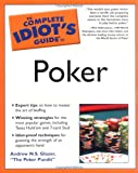 The Complete Idiot's Guide to Poker