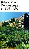 Rendez-vous au Colorado par Labro