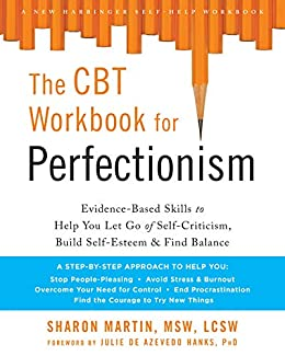 546b206dd59 Amazon.com: The CBT Workbook for Perfectionism: Evidence-Based ...