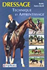 Dressage : technique et apprentissage par Amos-Jacob