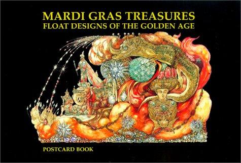 Mardi Gras Treasures: Float Designs of the Golden Age Postcard Book (Mardi Gras Floats Ideas)